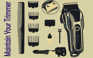 Best Trimmer For Manscaping – Maintain your trimmer